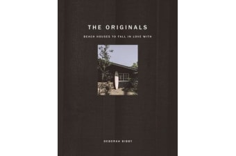 The Originals - Beach Houses to Fall in Love With