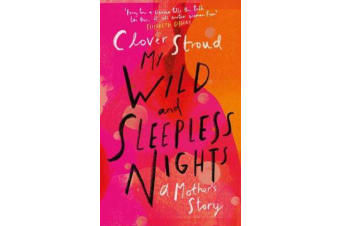 My Wild and Sleepless Nights - THE SUNDAY TIMES BESTSELLER