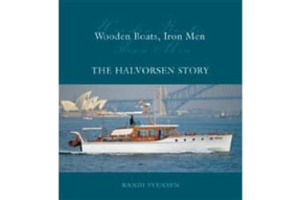 Wooden Boats, Iron Men - The Halvorsen Story