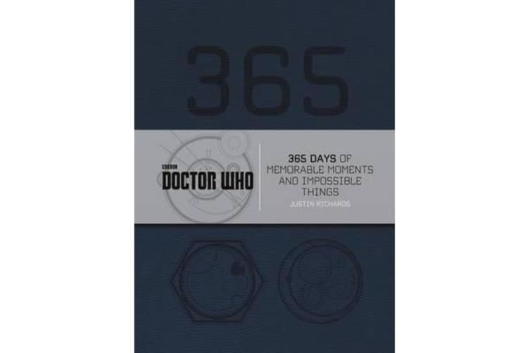 Doctor Who - 365 Days of Memorable Moments and Impossible Things