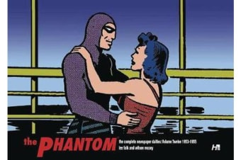 The Phantom the Complete Newspaper Dailies by Lee Falk and Wilson McCoy - Volume Twelve 1953-1955