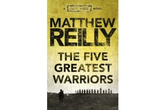 The Five Greatest Warriors - A Jack West Jr Novel 3