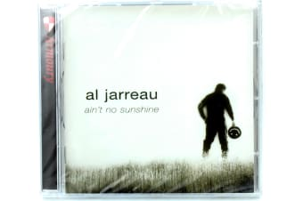 Al Jarreau - Ain't No Sunshine BRAND NEW SEALED MUSIC ALBUM CD - AU STOCK