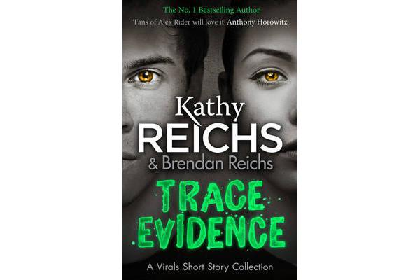 Trace Evidence - A Virals Short Story Collection