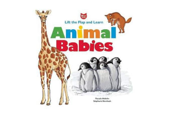 Animal Babies - Lift the Flap and Learn