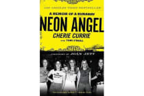 Neon Angel - A Memoir of a Runaway