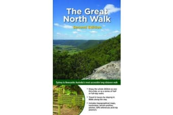 Great North Walk - Sydney to Newcastle: Australia's Most Accessible Long-Distance Walk