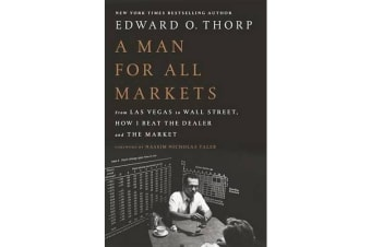 A Man for All Markets - From Las Vegas to Wall Street, How I Beat the Dealer and the Market