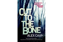Cut to the Bone - A Dark and Gripping Thriller