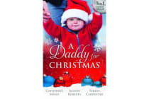 YULETIDE BABY SURPRISE/MAYBE THIS CHRISTMAS/THE SHERIFF'S DOORSTEP BABY A DADDY FOR CHRISTMAS