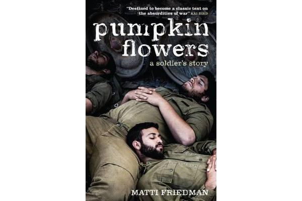 Pumpkinflowers - A Soldier's Story