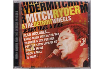 Mitch Ryder & The Detroit Whee : Jenny Take a Ride MUSIC CD NEW SEALED
