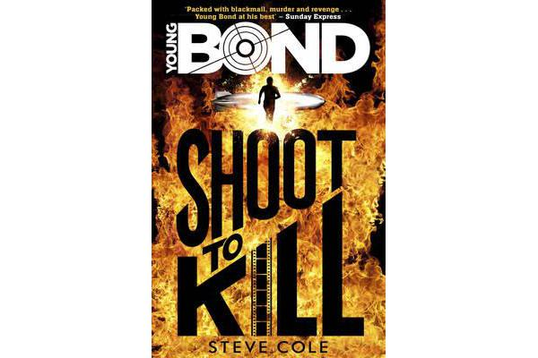 Young Bond - Shoot to Kill