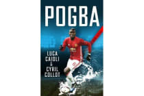 Pogba - The rise of Manchester United's Homecoming Hero