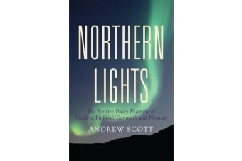 Northern Lights - The Positive Policy Example of Sweden, Finland, Denmark & Norway