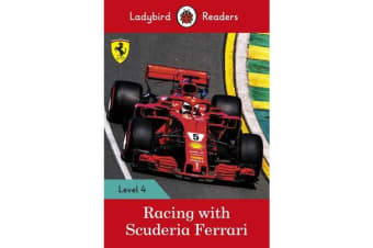Racing with Scuderia Ferrari - Ladybird Readers Level 4
