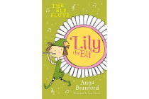 Lily the Elf - The Elf Flute