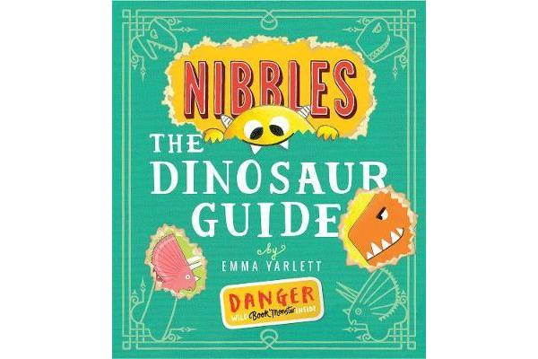 Nibbles - The Dinosaur Guide