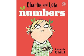 Charlie and Lola: Numbers - Board Book