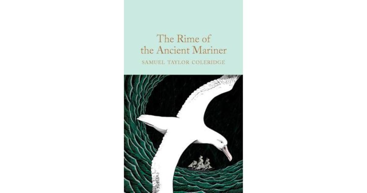 a sailors spiritual journey in the rime of the ancient mariner by samuel taylor coleridge