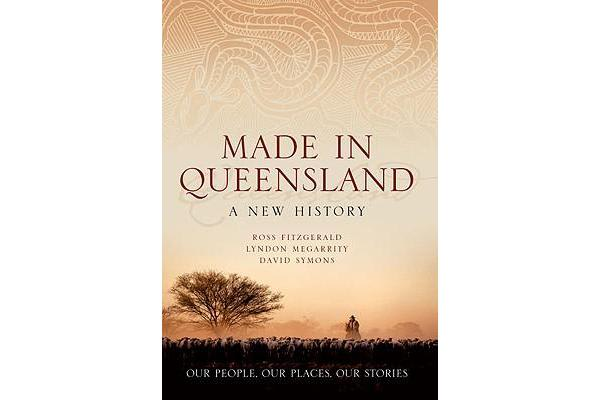 Image of Made In Queensland - A New History