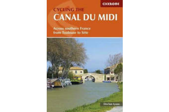 Cycling the Canal du Midi - Across Southern France from Toulouse to Sete