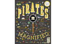 Pirates Magnified - With a 3x Magnifying Glass