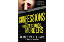 Confessions: The Private School Murders - (Confessions 2)