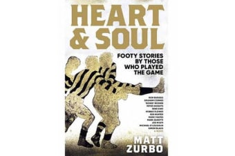 Heart & Soul - Footy stories by those that played the game.