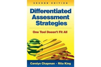 Differentiated Assessment Strategies - One Tool Doesn't Fit All
