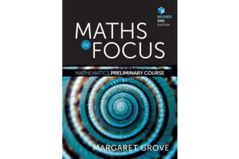 Maths in Focus - Mathematics Preliminary Course Revised (Student Book with 4 Access Codes)
