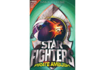 STAR FIGHTERS 7 - Pirate Ambush