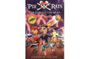 Pie Rats: The Forgotten Map - Book 1