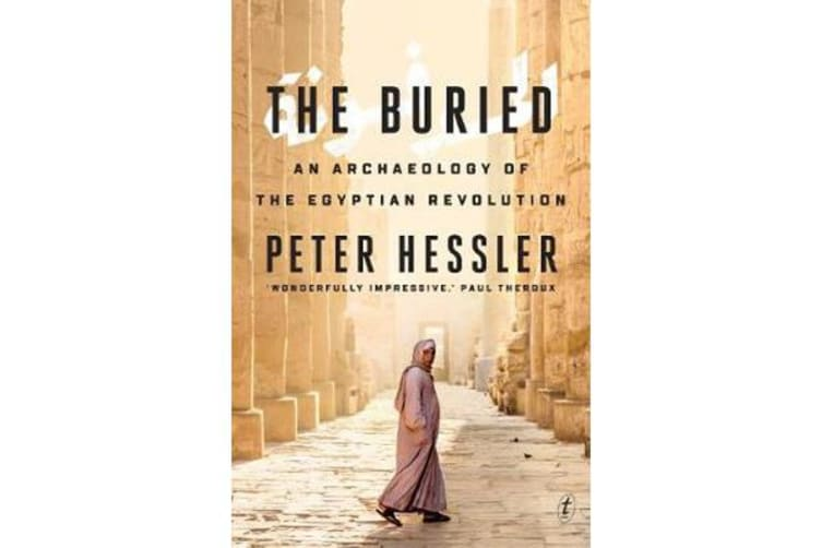 The Buried - An Archaeology of the Egyptian Revolution