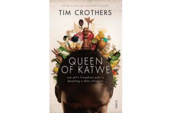 Queen of Katwe - one girl's triumphant path to becoming a chess champion