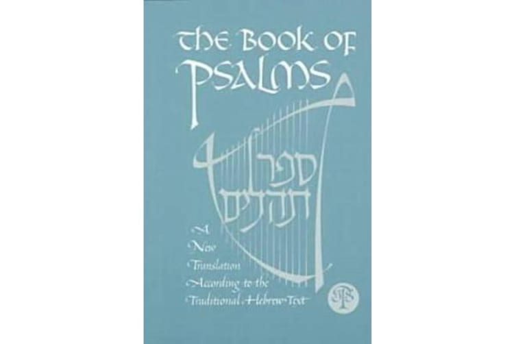 The Book of Psalms - A New Translation
