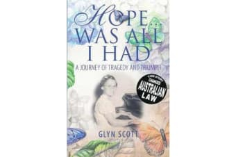 Hope... Was All I Had - A Journey of Tragedy and Triumph