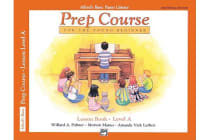 Alfred's Basic Piano Prep Course Lesson Book, Bk a - For the Young Beginner, Book & CD