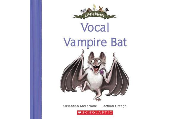 Little Mates - #22 Vocal Vampire Bat