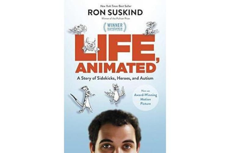 Life, Animated - A Story of Sidekicks, Heroes, and Autism