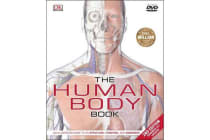 The Human Body Book - An Illustrated Guide to its Structure, Function, and Disorders