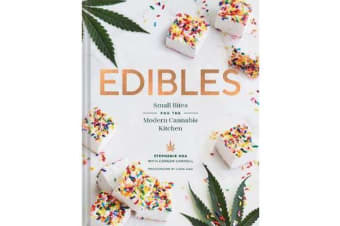Edibles - Small Bites for the Modern Cannabis Kitchen