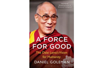 A Force for Good - The Dalai Lama's Vision for Our World