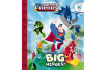 DC Super Friends - Big Heroes!