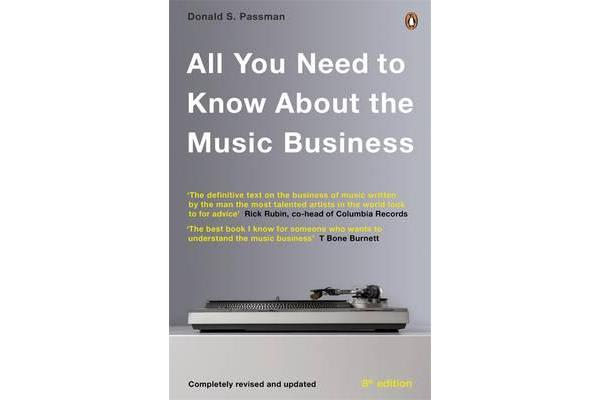 All You Need to Know About the Music Business - Eighth Edition