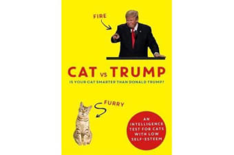 Cat vs Trump - An intelligence test for cats with low self-esteem