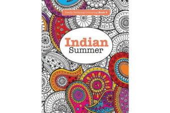 Really Relaxing Colouring Book 6 - Indian Summer - A Jewelled Journey Through Indian Pattern and Colour