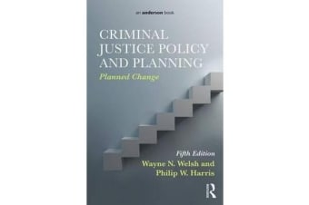 Criminal Justice Policy and Planning - Planned Change