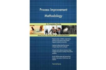 Process Improvement Methodology A Complete Guide