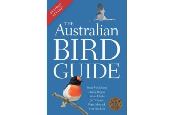 The Australian Bird Guide - Revised Edition